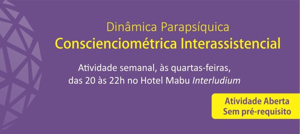 Dinâmica Parapsíquica Conscienciométrica Interassistencial