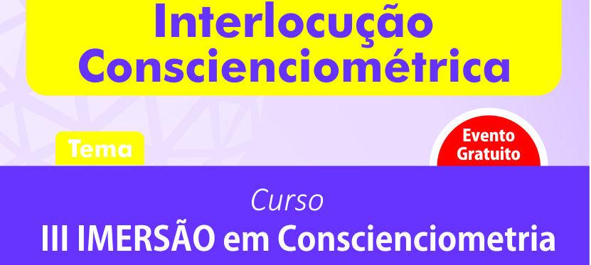 Interlocução Conscienciométrica